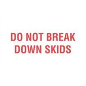 #DL2010  3 X 5″  Do Not Break Down Skids Label (Red/White)