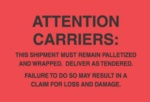 #DL3181  4 X 6″  Attention Carriers (Fluorescent Red/Black) Label
